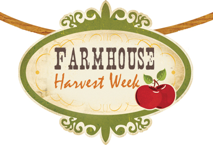 Farmhouse week