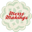 Merry makings