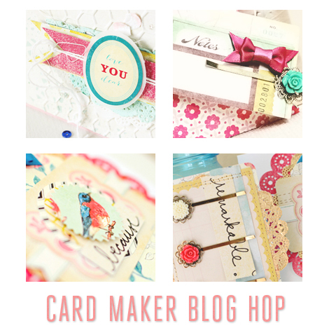 CARD MAKER BLOG HOP