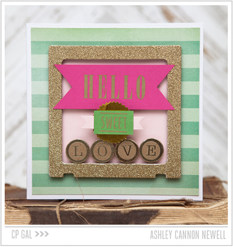 Crate Paper | Ashley Cannon Newell | Hello Sweet Love