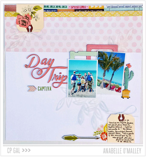 Crate Paper | CP Gal Anabelle O'Malley | Day Trip Captiva layout via The Open Road collection
