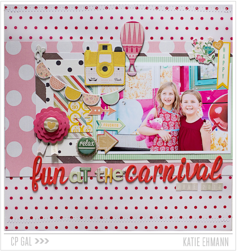 Crate Paper   CP Gal Katie Ehmann   Fun at the Carnival layout using both CP collections Open Road and Oh Darling