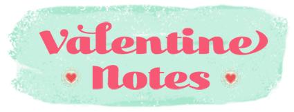 Valentine_Notes