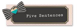 Five Sentences Small