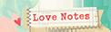 LoveNotes copy